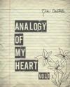 Analogy of My Heart Volume 1 - Mia Castile