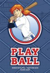 Play Ball - Nunzio DeFilippis, Christina Weir, Jackie Lewis