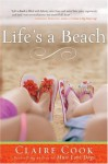 Life's a Beach - Claire Cook