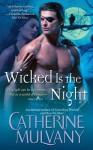 Wicked is the Night - Catherine Mulvany