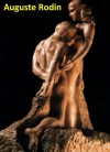 89 Color Paintings and Sculptures of Auguste Rodin - French Impressionist Sculptor (November 12, 1840 - November 17, 1917) - Jacek Michalak, Auguste Rodin