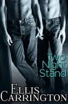 Two Night Stand - Ellis Carrington