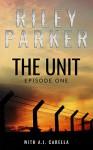 The Unit - Riley Parker, A.J. Carella
