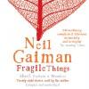 Fragile Things - Neil Gaiman, Neil Gaiman