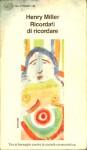 Ricordati di ricordare (The Air-Conditioned Nightmare, #2) - Henry Miller, Vincenzo Mantovani