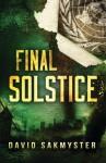 Final Solstice - David Sakmyster