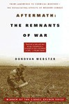 Aftermath: The Remnants of War - Donovan Webster