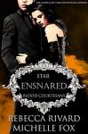 Ensnared: A Vampire Blood Courtesans Romance - Rebecca Rivard, Michelle Fox