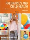 Paediatrics and Child Health - Mary Rudolf, Tim Lee, Malcolm Levene