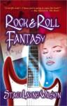 Rock 'n Roll Fantasy - Staci Layne Wilson