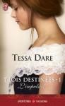 L'impulsive (Trois destinées, #1) - Tessa Dare, Cécile Desthuilliers