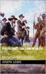 Perspectives: Early American Life (Homeworker Helper) - Joseph Lewis, M.D. Jones