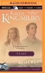 Fame (Firstborn Series) - Karen Kingsbury, Sandra Burr