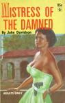 Mistress of the Damned - Charles Nuetzel, John Davidson