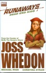 Runaways, Vol. 8: Dead End Kids - Michael Ryan, Michael Ryan, Joss Whedon