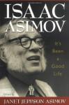 It's Been a Good Life - Isaac Asimov, Janet Asimov