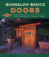 Bungalow Basics: Doors (Bungalow Basics) - Paul Duchscherer, Douglas Keister