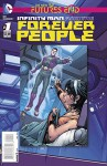 Infinity Man and the Forever People #1 One-shot 3D Covers New 52 Futures End - Dan Didio, Keith Giffen