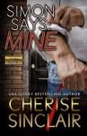 Simon Says: Mine (Mountain Masters & Dark Haven) (Volume 2) - Cherise Sinclair