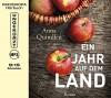 Ein Jahr auf dem Land (Laufzeit: 9:15 Studen, ungekürzte Lesung auf 1 MP3-CD) - Anna Quindlen