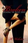 Broken - K. Webster