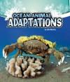 Ocean Animal Adaptations (A+ Books: Amazing Animal Adaptations) - Julie Murphy