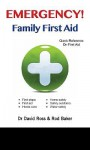 Family Guide to Emergencies - David Ross