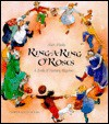 Ring-A-Ring O'Roses and a Ding - Alan Marks, North-South Books