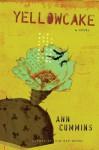 Yellowcake - Ann Cummins