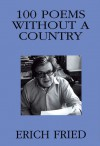 100 Poems Without a Country - Erich Fried, Stuart Hood