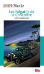 Les Négatifs de la Canebière (Les petits polars du Monde) (French Edition) - Didier Daeninckx, Jacques de Loustal