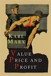 Value, Price and Profit - Karl Marx, Eleanor Marx Aveling