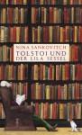 Tolstoi und der lila Sessel - Nina Sankovitch, Anke Caroline Burger, Susanne Höbel
