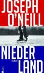 Niederland - Joseph O'Neill, Nikolaus Stingl