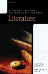 A Short Guide to Writing About Literature (Short Guides Series) - Sylvan Barnet, William E. Cain