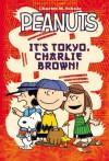Peanuts It's Tokyo, Charlie Brown - Charles M. Schulz, Vicki Scott, Paige Braddock
