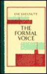 The Formal Voice - Eve Shelnutt