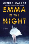 Emma in the Night - Wendy Walker