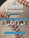Baseball Prospectus 2007: The Essential Guide to the 2007 Baseball Season - Steve Goldman, Christina Kahrl