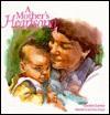 A Mother's Heartsong - Carolyn Larsen, Lois Rosio Sprague