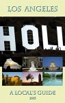 Los Angeles: A Local's Guide (2015) - C.R. Powell