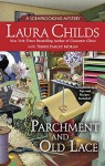 Parchment and Old Lace (A Scrapbooking Mystery) - Laura Childs, Terrie Farley Moran