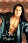 Vampire Nights - Megan Hussey