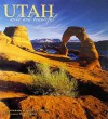 Utah Wild and Beautiful - Scott T. Smith