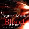 Blood Angel - Justine Musk, Arielle DeLisle