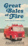 Great Bales of Fire - Malcolm Castle