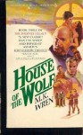 House of the Wolf (The Phoenix Legacy, Book 3) - M.K. Wren