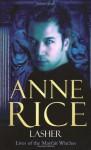 Lasher - Anne Rice