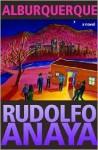 Alburquerque: A Novel - Rudolfo Anaya