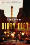 Dirty Feet - Edem Awumey, Lazer Lederhendler